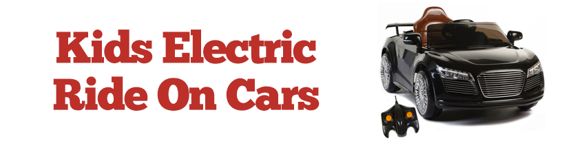 our kids electric cars area is jam packed full of nothing but fun filled kids and childrens ride on cars every little boy or girl son or daughter in the